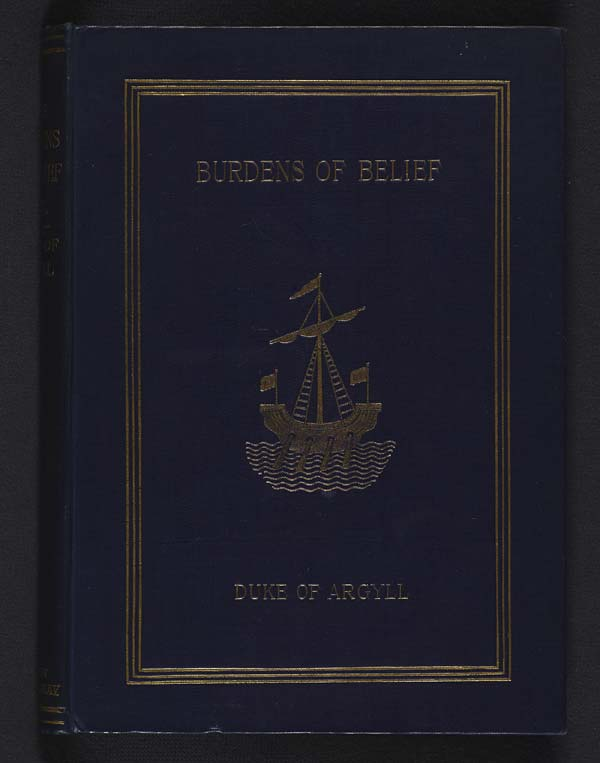 Selected pages from the Duke of Argyll's 'Burdens of Belief', 1894 - Hall.286.e