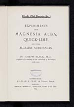 Experiments upon magnesia alba, quick-lime and other alcaline substances - Title Page