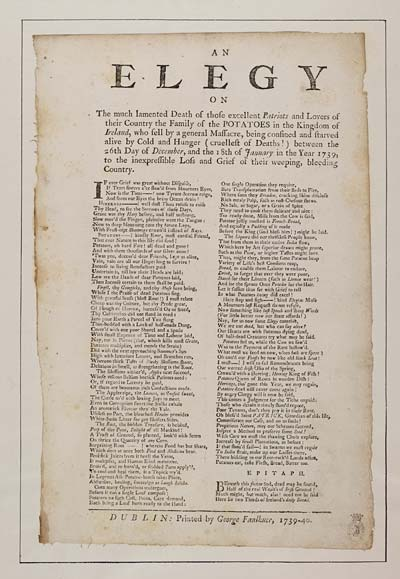 (32) Elegy on the much lamented death of those excellent patriots and lovers of their country the family of the potatoes in the Kingdom of Ireland