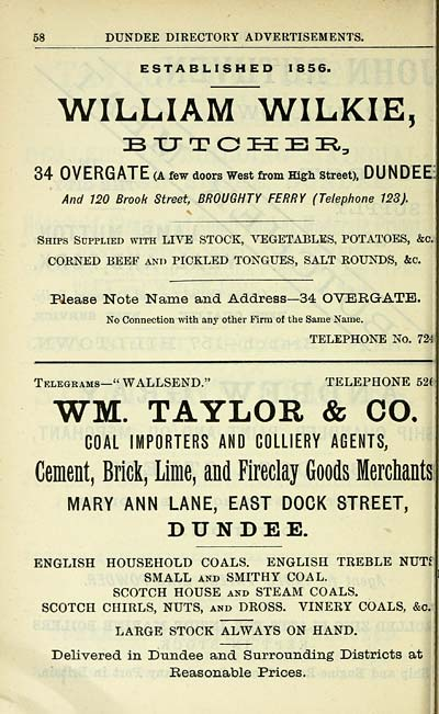 WILLIAM WILKIE, B XJ T O PI E li^ 34 OV ERG ATE (A few doors West from High Street), DUNDEE And 120 Brook Street, ...